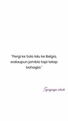 Quotes Rindu, Quotes Lucu, Quotes Galau, Tumblr Quotes, Tweet Quotes, People Quotes, Mood Quotes, Short Quotes, Funny Quotes