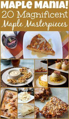 Maple Mania - 20 Magnificent Maple Masterpieces. A collection of Maple Recipes in one place.