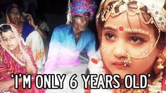 35 Yr Old Man Marrying 6 Yr Old Girl - Shocking Revelation