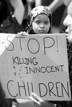 The war shows the worst in us! Don´t kill our next generation - they are our only chance for freedom, peace and humanity - don´t teach them to hate! Why do we give them a world full of terror and destruction.. Let´s stand togehter, and proctect our new generation with all we have!