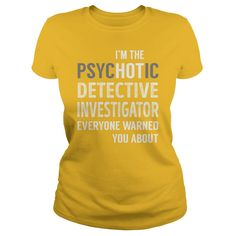 PsycHOTic Detective Investigator Job Shirts #gift #ideas #Popular #Everything #Videos #Shop #Animals #pets #Architecture #Art #Cars #motorcycles #Celebrities #DIY #crafts #Design #Education #Entertainment #Food #drink #Gardening #Geek #Hair #beauty #Health #fitness #History #Holidays #events #Home decor #Humor #Illustrations #posters #Kids #parenting #Men #Outdoors #Photography #Products #Quotes #Science #nature #Sports #Tattoos #Technology #Travel #Weddings #Women