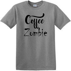 Coffee Zombie T-Shirt funny tee coffee lovers Coffee #tshirt #coffee #affiliatelink Everybody Up, Zombie Girl, Coffee Quotes, T Shirts, Tea Time, Lovers, Funny, Mens Tops, Women