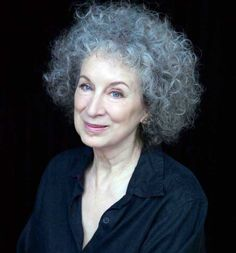 "MARGARET ATWOOD. ""We still think of a powerful man as a born leader and a powerful woman as an anomaly."""