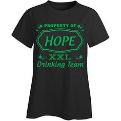 Property Of Hope St Patrick Day Beer Drinking Team  Ladies Tshirt <3 View the St Patty's Day item in details by clicking the image