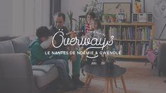 Överways • Le Nantes de Noémie & Gwénolé