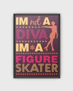 """I'm Not A Diva Poster 24""""x 36"""""""