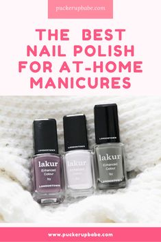 Get The Best At-Home Manicure with Londontown's Nail Polish Lakur - Puckerupbabe Purple Nail Polish, Best Nail Polish, Purple Nails, Gel Polish, Opi, Essie, Dry Cuticles, Long Lasting Nail Polish, Nail Hardener