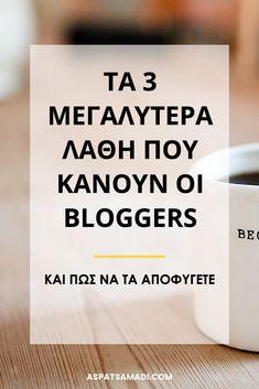 Τα 3 μεγαλύτερα λάθη που κάνουν οι bloggers (και πώς να τα αποφύγετε) #blogging #blog #bloggingtips Blogging For Beginners, Social Media Tips, Earn Money, Writing, Articles, Business, Earning Money, Store, Being A Writer