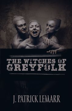 The Witches of Greyfolk