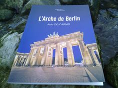 L'Arche de Berlin https://www.amazon.fr/Larche-Berlin-Aldo-Do-Carmo/dp/B01DQXK0CK/ref=sr_1_1?s=books&ie=UTF8&qid=1460254671&sr=1-1