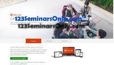 Get Microsoft Office 365 for Free for Students and Teachers @ 123SeminarsOnly.com « Latest Gadgets & Technology News