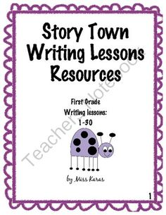 STORY TOWN First Grade Writing Lessons 1-10 from MyColorfulClassroom on TeachersNotebook.com -  (56 pages)  - This packet includes writing lessons from the Story Town Reading curriculum for first grade. (Lessons 1-10).
