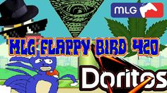 MLG FLAPPY BIRD 420 - Faster than Sanic and smoking weed