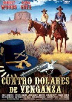 Cuatro Dólares de Venganza (1966) Español