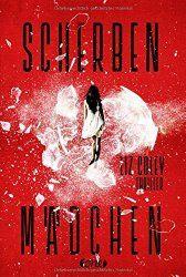 Scherbenmädchen – ein Thriller von Liz Coley.Buchbesprechung/en und Rezensionen auf andere Art….bei ebooksofa