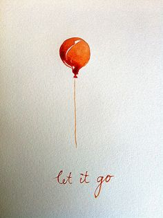 Let it go balloon watercolour postcard with by BarbaraLuel - such a wonderful card! Red Balloon, Balloons, Cute Tattoos, Tatoos, Attachment Quotes, Aniversario Peppa Pig, Watercolour Tattoos, Watercolor Postcard, Positive Thoughts