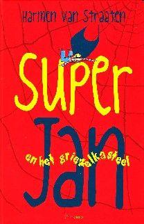 Super Jan en het griezelkasteel - Harmen van Straaten(+8)