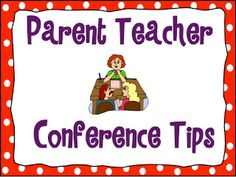 Teaching With a Mountain View: Parent Teacher Conferences