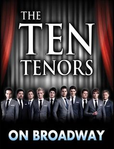 The Ten Tenors - Friday, April 25 at 8pm - Tickets from $39. The Ten Tenors' unique approach to opera has powered their rise to the top; bringing rock and classical music together -- kicking and screaming --  to create a sound that is uniquely theirs. Expect them to bring the same contrast of raw power and soothing beauty to this special evening featuring pop favorites and the best of Broadway.