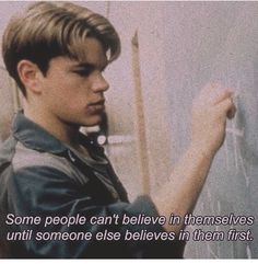 Good Will Hunting = one of my favorite movies Tumblr Quotes, Film Quotes, Citations Film, Image Citation, Movie Lines, Quote Aesthetic, Dubstep, Believe In You, Believe In Me Quotes