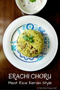 Erachi Choru, a traditional meat and rice recipe, is made with the great spices of Malabar, and its flavorful coconut oil. Top Recipes, Rice Recipes, Indian Food Recipes, Sweet Recipes, Easy Recipes, Kerala Recipes, Kerala Food, Man Food, Rice Dishes
