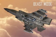 "LOCKHEED MARTIN UNVEILS ""BEAST MODE"" F-35 CONFIGURATION - The Aviation Geek Club"