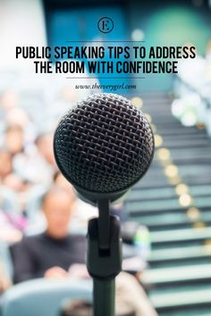 Public Speaking Tips to Address the Room With Confidence #theeverygirl