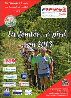 La Vendée à pied. Du 29 juin au 6 juillet 2013. Vendee.