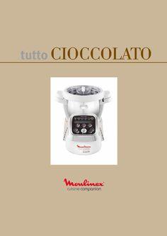 Due nuovi ricettari, Cioccolato e Vaporiera - http://www.mycuco.it/cuisine-companion-moulinex/due-nuovi-ricettari-cioccolato-e-vaporiera/?utm_source=PN&utm_medium=Pinterest&utm_campaign=SNAP%2Bfrom%2BMy+CuCo