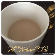 All Natural Chai Recipe
