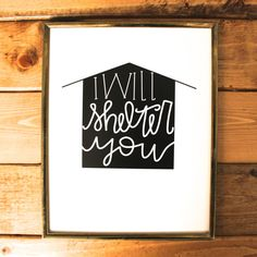 Shelter You art print