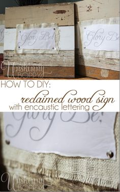 how to diy a reclaimed wood sign with encaustic lettering