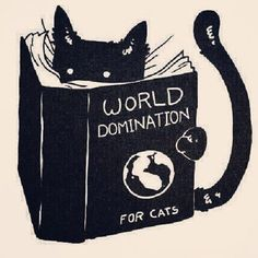 """black cat reading the book """"world domination for cats"""" Crazy Cat Lady, Crazy Cats, I Love Cats, Cool Cats, Cat Reading, Gatos Cats, Cat Art Print, World Domination, Cats And Kittens"""