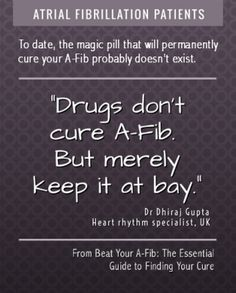 No Magic A-Fib Pill: Learn All Your Treatment Options