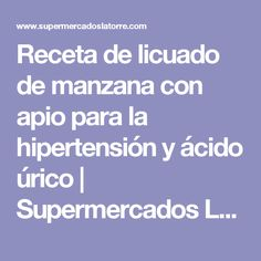 Receta de licuado de manzana con apio para la hipertensión y ácido úrico | Supermercados La Torre Guatemala