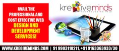 Avail the professional and cost effective Web Design and Development Services only at http://www.kre8iveminds.com/