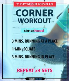 Corner Workout. You can perform this workout anywhere, like, jumping at a place. Quick weight loss workout plan. Wake up workout for weight loss. Lose 10 Pounds in 21 days. 3 Steps (diet + workout + checklist) and 3 weeks to follow to lose 10 pounds, weight loss challenge. https://timeshood.com/lose-10-pounds-in-21-days/