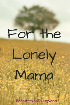 Feeling lonely is such a hard place to be. But turn to God for he is always with you