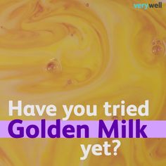 Is Golden Milk a Wonder Drink? Can this tasty antioxidant-rich brew stave off illness?