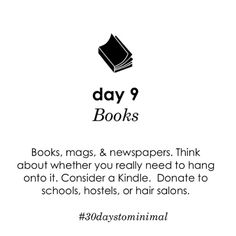 Day 9 of #30daystominimal is one of my faves: books! I read all the time, but since I got my Kindle I was able to minimise my book collection to only my favourites.
