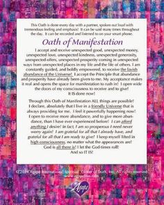 I love the Oath of Manifestation from Agape Try it out and see how it works for you.  -  Robin Linke - Google+