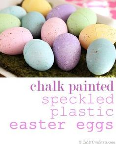 Transform plastic Easter eggs. Chalk-Painted-Speckled-Easter-Eggs-Tutorial { InMyOwnStyle.com } #Easter