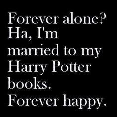 Harry is just another way to say happy guys. So basically Happy Potter because you're always happy when you read them. Harry Potter Books, Harry Potter Love, Yer A Wizard Harry, After All This Time, Albus Dumbledore, Mischief Managed, Boys Who, Hogwarts, Good Books
