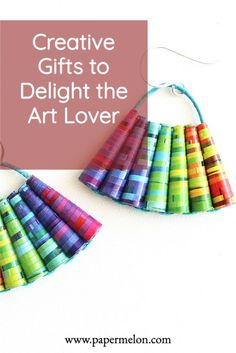 Creative and colorful gift that will delight the art lover in your life. Unusual gifts that will surprise. Holiday Ideas, Holiday Gifts, Lesbian Gifts, Gifts For An Artist, Paper Jewelry, Unusual Gifts, Inspirational Gifts, Creative Gifts, Lovers Art