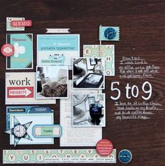 Krissy Clark McKee Layout using October Afternoon's 9 to 5 Collection.
