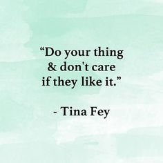 This way you will succeed!  #motivation #motivationtuesday #quote #tinafey #energy #energyfix #green #gogreen #power #empoweringwomen #empowerment #dreams #success