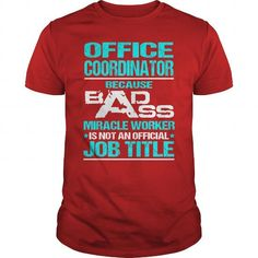 Awesome Tee For Office Coordinator T Shirts, Hoodies. Check price ==► https://www.sunfrog.com/LifeStyle/Awesome-Tee-For-Office-Coordinator-108899496-Red-Guys.html?41382