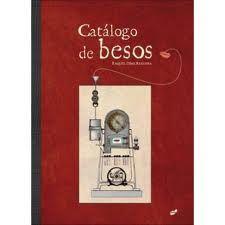 En una antigua alacena en más de veinte frascos reposaban ordenados y etiquetados una colección de besos Juvenil http://www.bibliotecaspublicas.es/villanuevadelpardillo-ij/publicaciones/imagenes/catalogo_de_besos.jpg