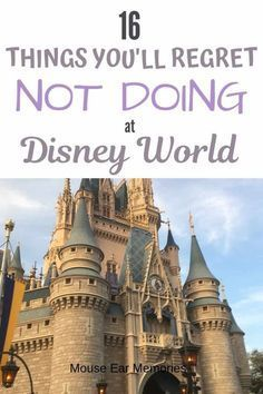 16 Can't Miss Moments at Disney World - Mouse Ear Memories