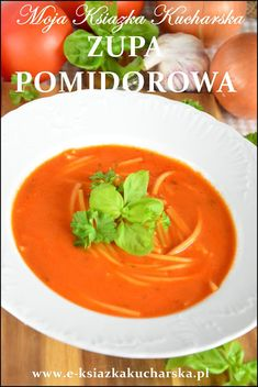 zupa pomidorowa prosty przepis Thai Red Curry, Food And Drink, Ethnic Recipes, Polish, Foods, Blog, Recipes, Polish Food Recipes, Food Food